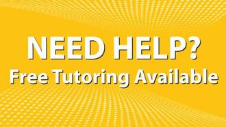 Need help? Free Tutoring Available