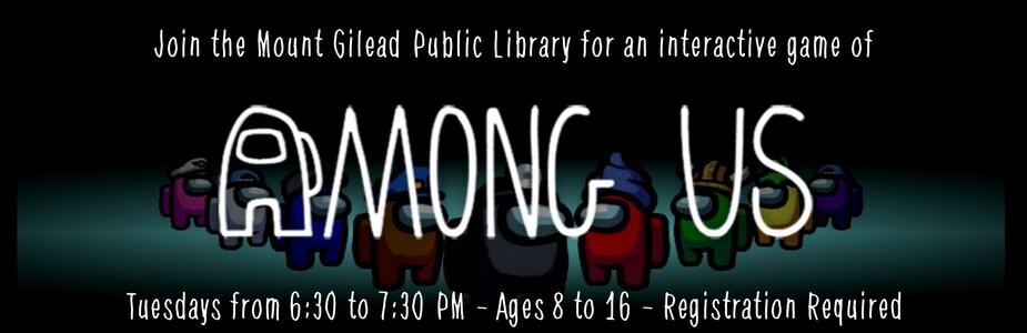 Join MGPL for an interactive game of Among Us - kids 8 to 16, Tuesdays 6:30 to 7:30, registration required