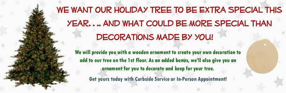 Help us decorate our holiday tree.... create an ornament and return